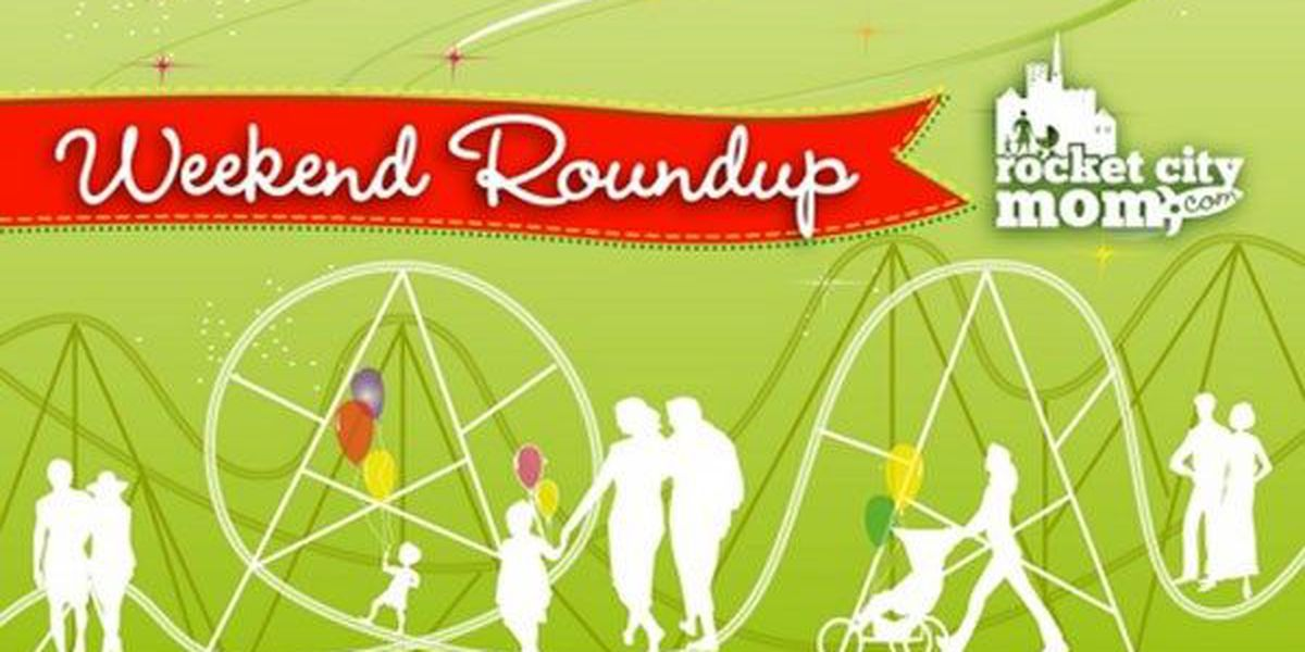 Rocket City Mom: Weekend roundup May 1-3