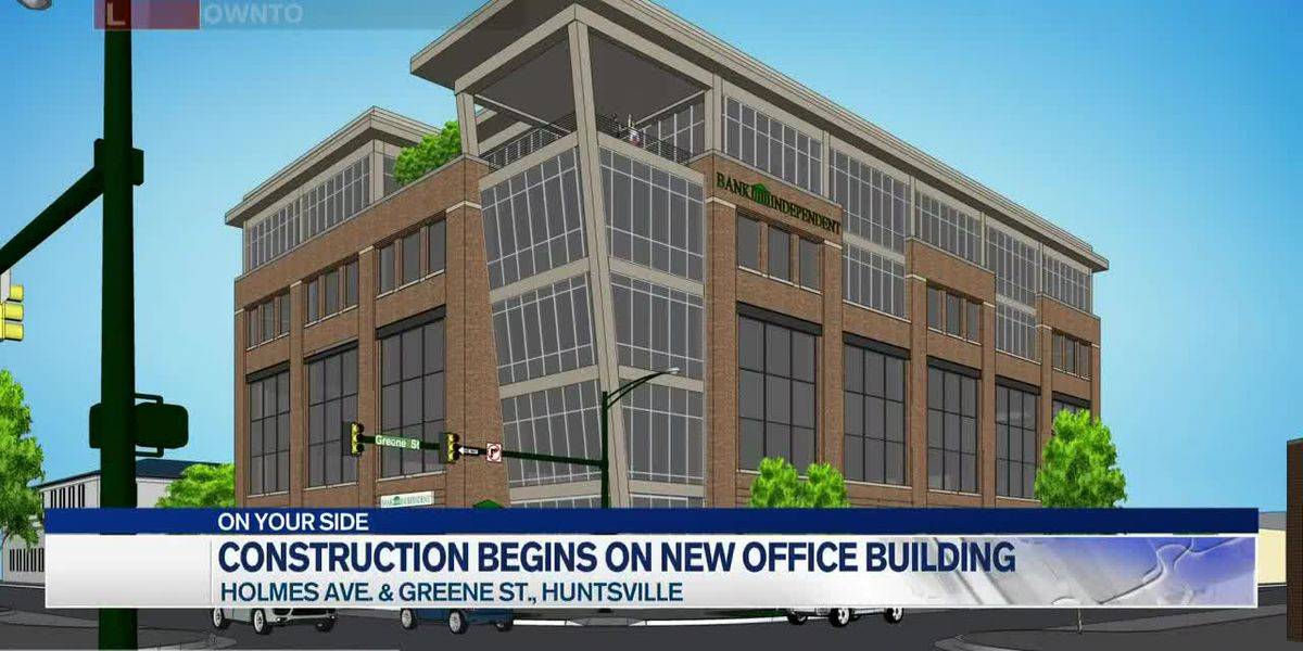 Construction begins on new five-story office building in downtown Huntsville