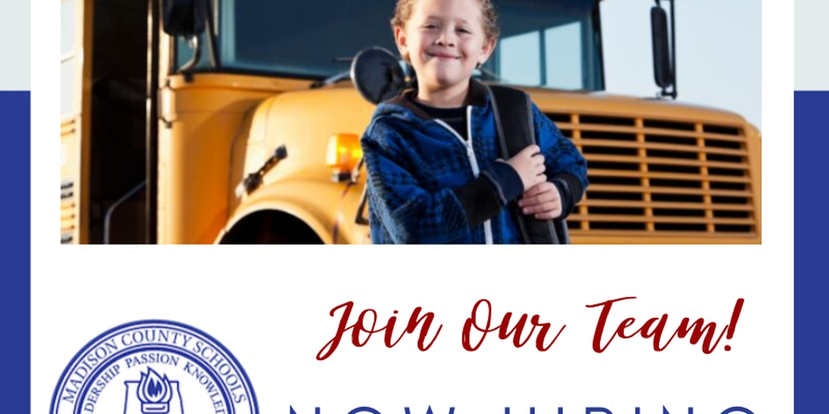Hiring alert: Madison County Schools still searching for bus drivers