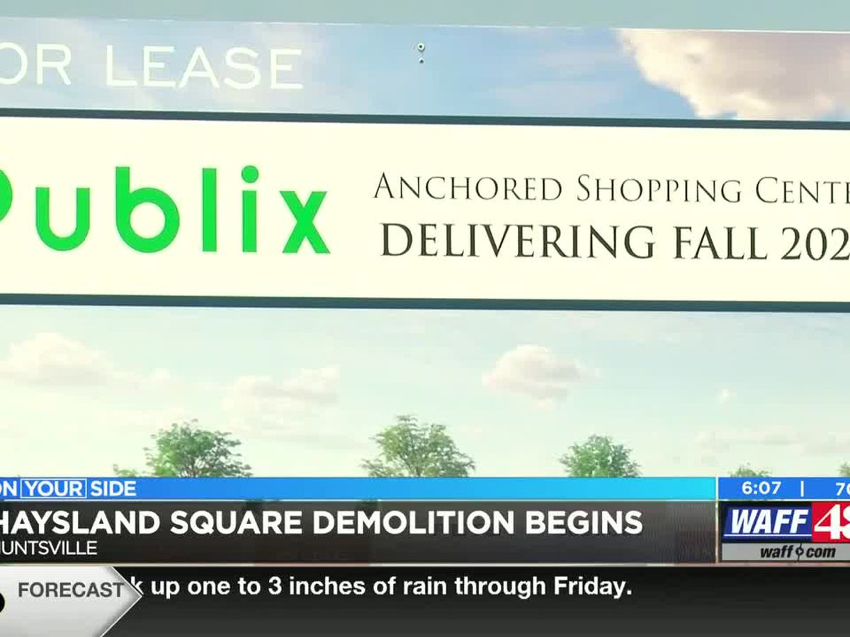Demolition begins at Haysland Square in Huntsville