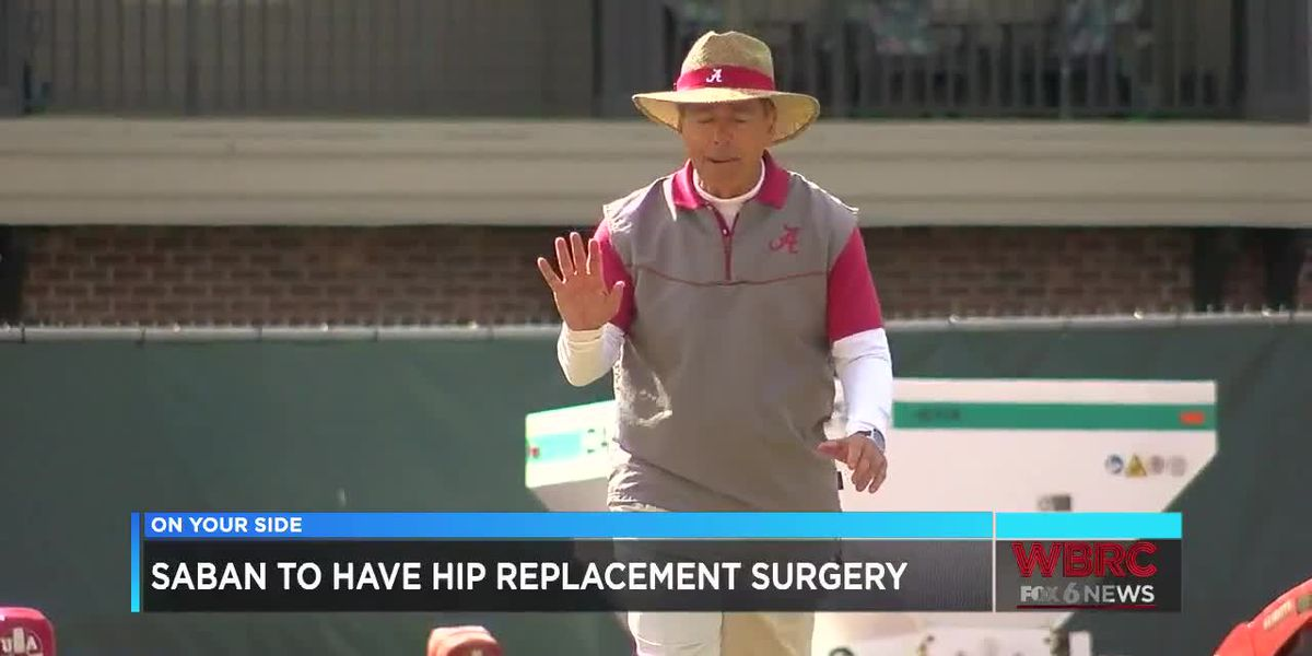 Saban to have hip replacement surgery