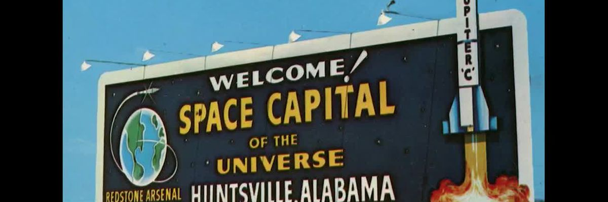 Space Minute: How did Huntsville become the Rocket City?
