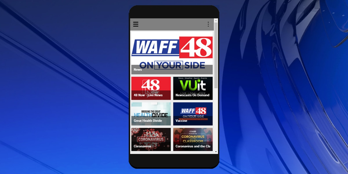 Here's how to get the all-new WAFF 48 news app