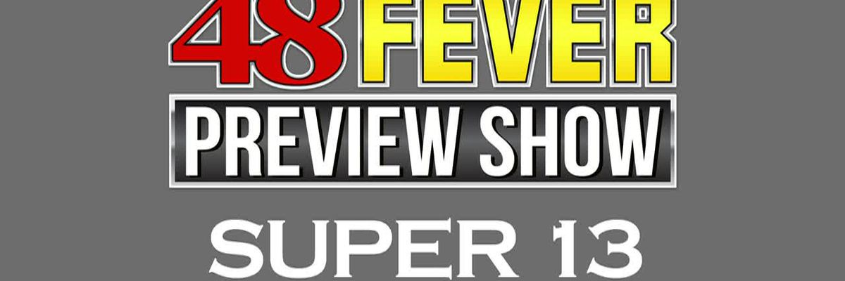 48 Fever Preview Show: Week 4