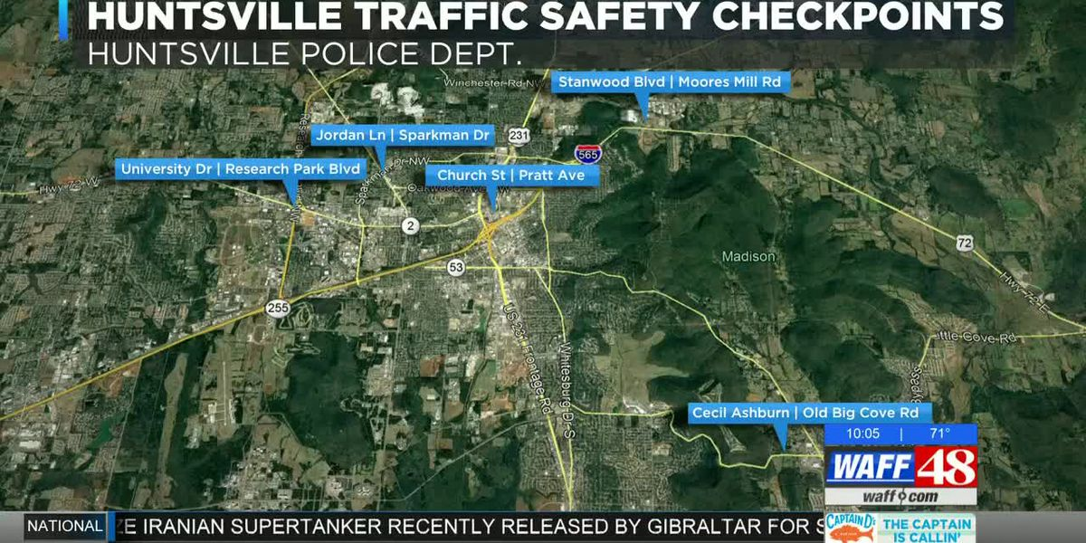 Traffic safety checkpoints in Huntsville this weekend