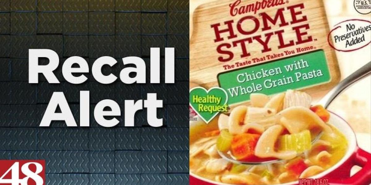 Campbell Soup recalling chicken soup products