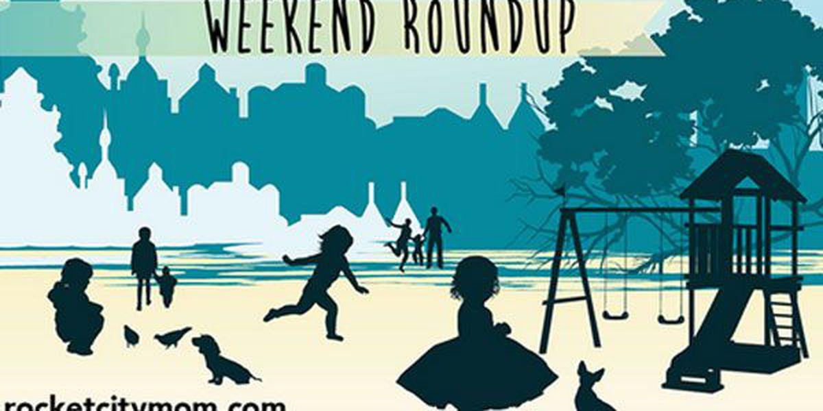Rocket City Mom: Weekend roundup May 22-24