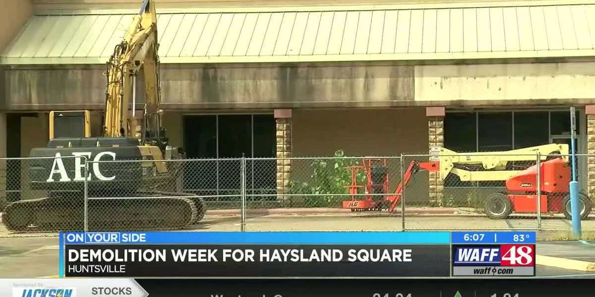 Crews prepare to demolish Haysland Square, creating a bright economic future