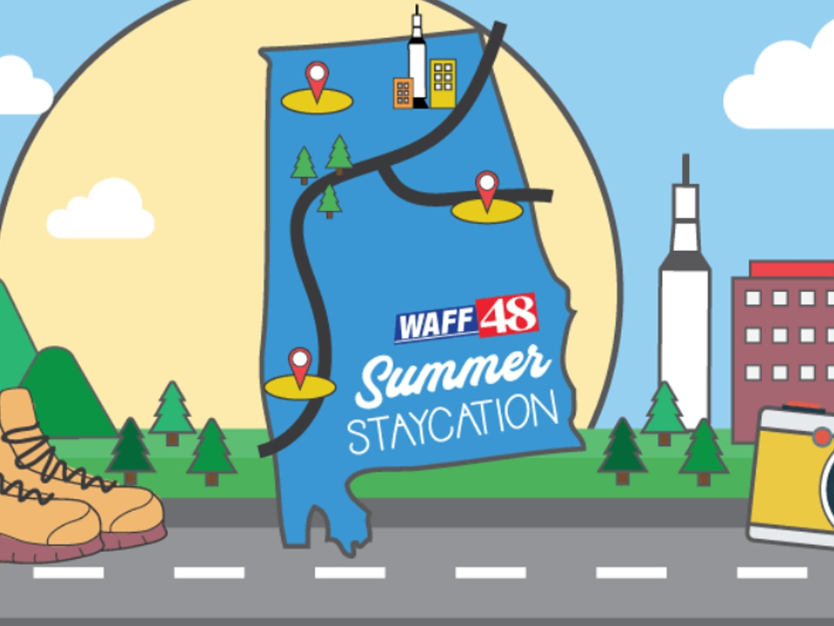 Enter the WAFF 48 Summer Staycation Contest!