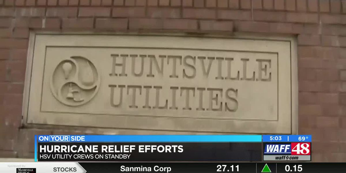 Huntsville Utilities has crews on standby to help with hurricane relief