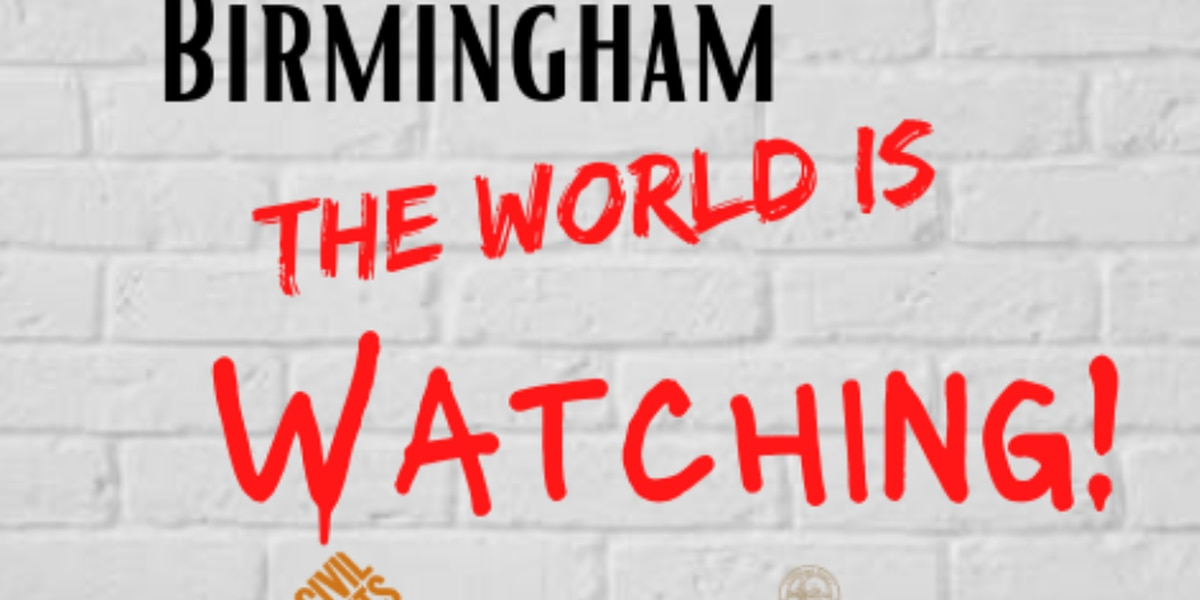 """""""Birmingham, the World is Watching"""" Rally scheduled for Sunday"""