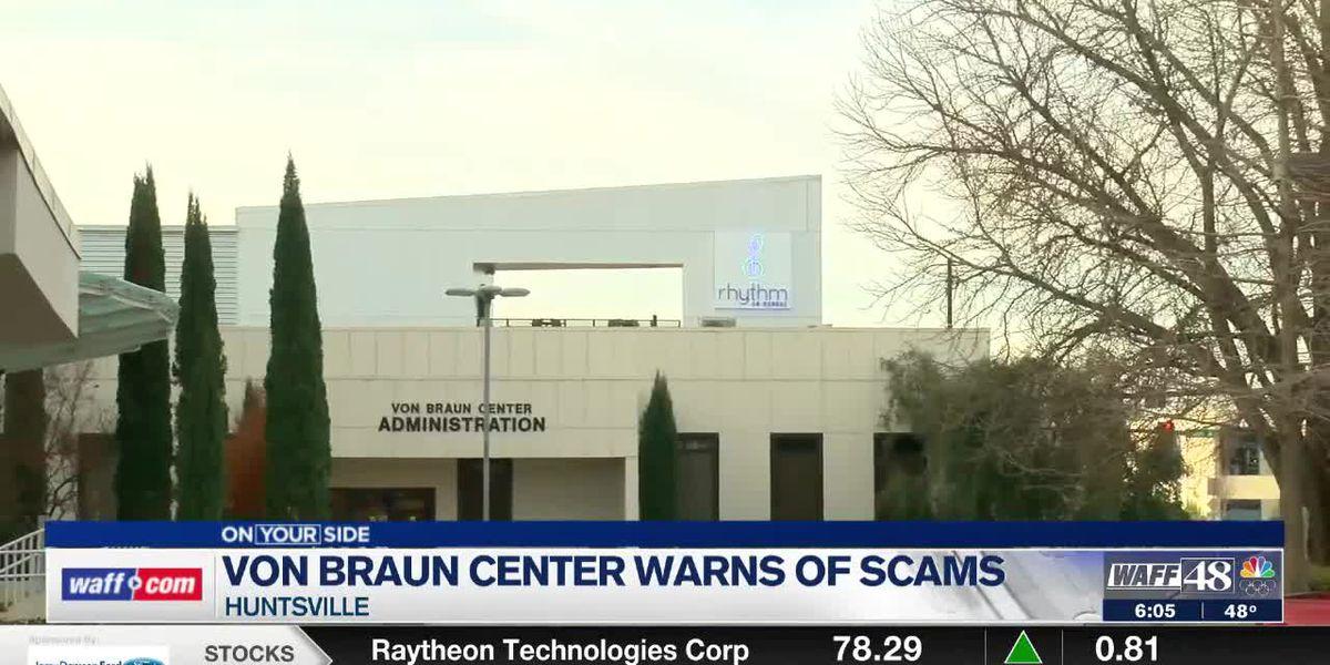 Von Braun Center warns community of scams