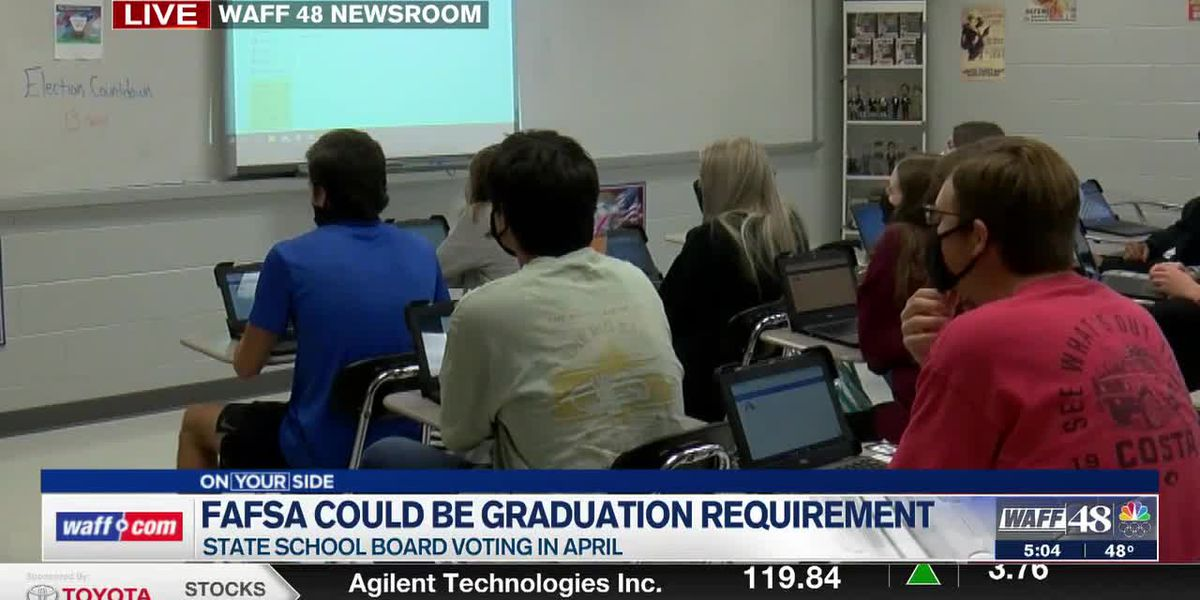 Filling out the FAFSA could be required for graduation in Alabama