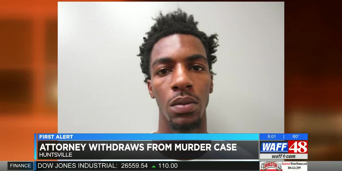 Attorney withdraws from Huntsville murder case ahead of trial