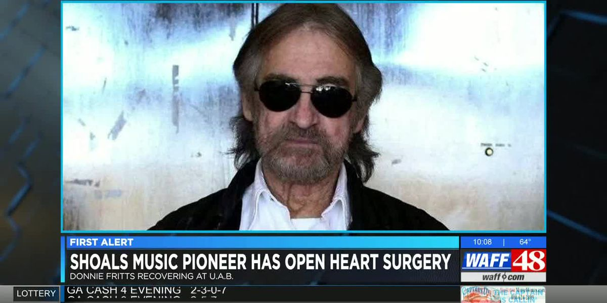 Shoals music pioneer Donnie Fritts has open heart surgery